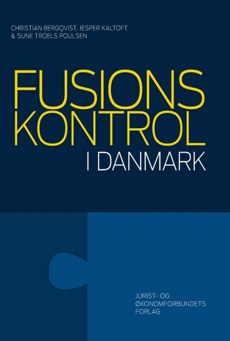 christian bergqvist – Fusionskontrol i danmark (e-bog) på bogreolen.dk
