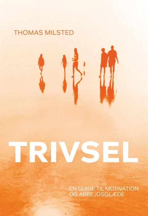thomas milsted Trivsel (e-bog) på bogreolen.dk