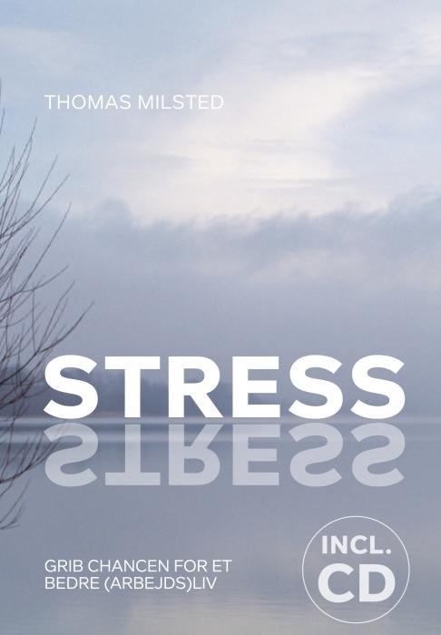 Stress (e-bog) fra thomas milsted fra bogreolen.dk