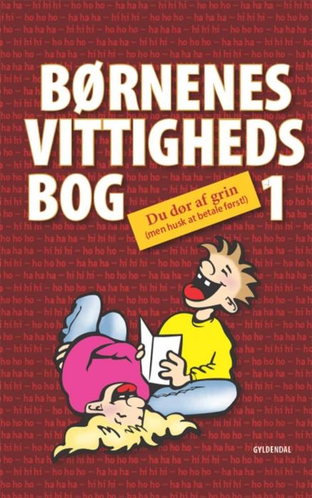 Børnenes vittighedsbog 1 (e-bog) fra sten wijkman kjærsgaard på bogreolen.dk