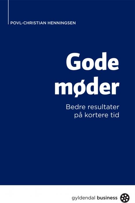 povl christian henningsen – Gode møder (e-bog) fra bogreolen.dk