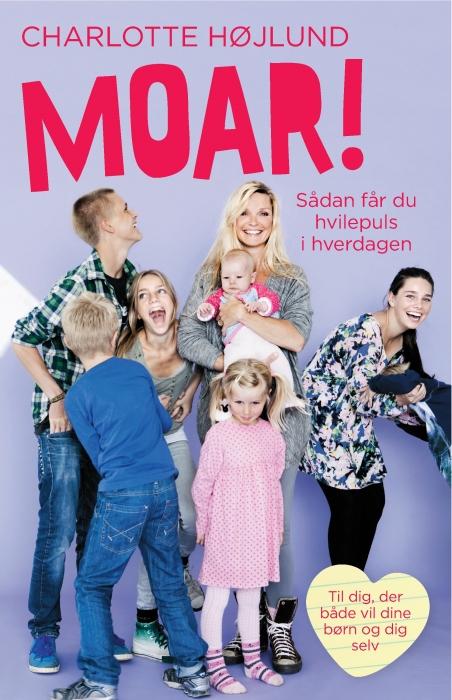 Moar! (e-bog) fra charlotte højlund på bogreolen.dk