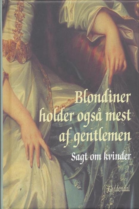 blondiner holder også mest af gentlemen (e-bog) fra peter legård nielsen