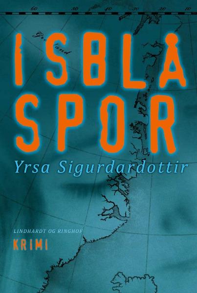 Isblå spor (lydbog) fra yrsa sigurdardottir fra bogreolen.dk