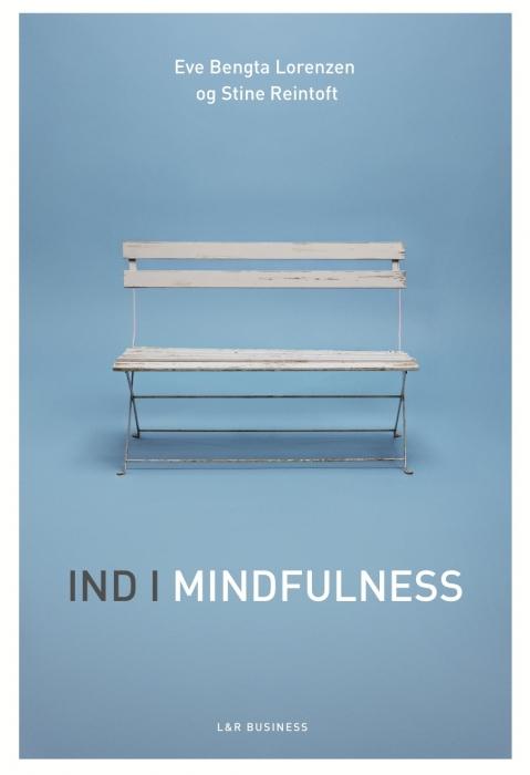 stine reintoft – Ind i mindfulness (e-bog) på bogreolen.dk