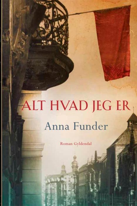 Alt hvad jeg er (e-bog) fra anna funder på bogreolen.dk