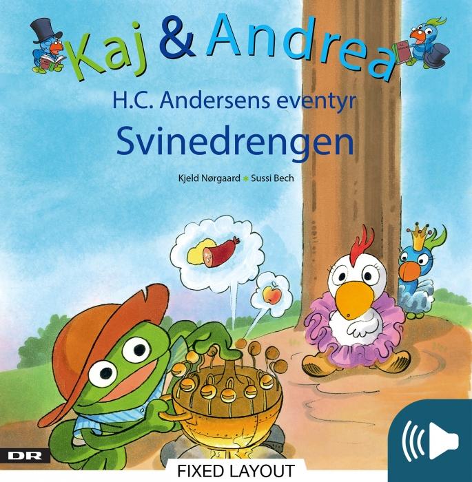 kjeld nørgaard Kaj & andrea - svinedrengen (e-bog) fra bogreolen.dk