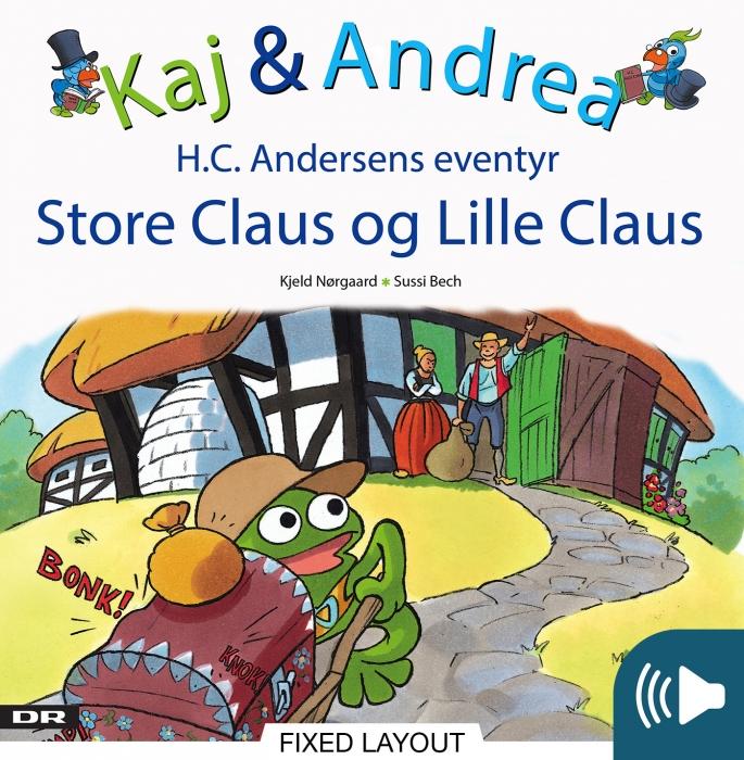kaj & andrea - store claus og lille claus (e-bog) fra kjeld nørgaard