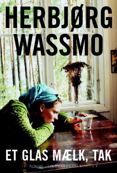 herbjørg wassmo Et glas mælk, tak (lydbog) fra tales.dk