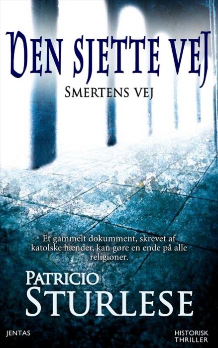 patricio  sturlese – Den sjette vej (e-bog) på bogreolen.dk