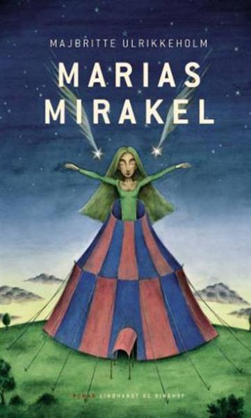 Marias mirakel (lydbog) fra majbritte ulrikkeholm fra bogreolen.dk