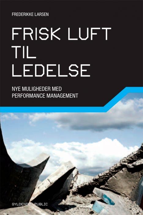 frederikke larsen Frisk luft til ledelse (e-bog) fra bogreolen.dk
