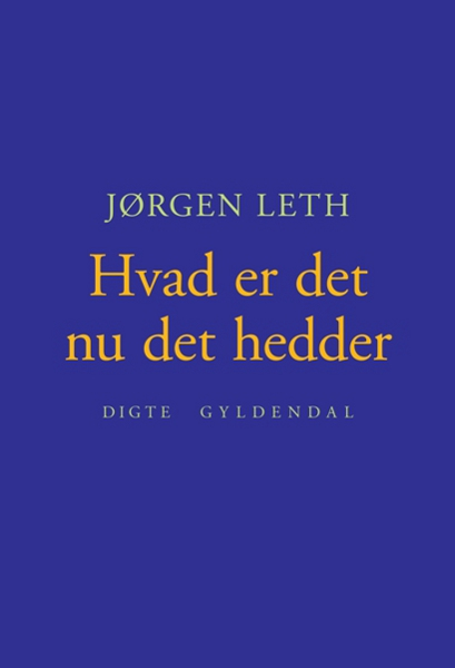 Hvad er det nu det hedder (lydbog) fra jørgen  leth på bogreolen.dk