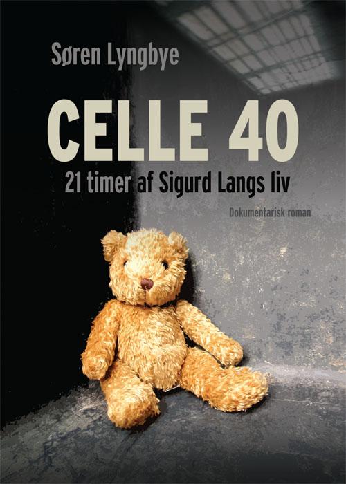 Celle 40 (e-bog) fra søren lyngbye fra bogreolen.dk