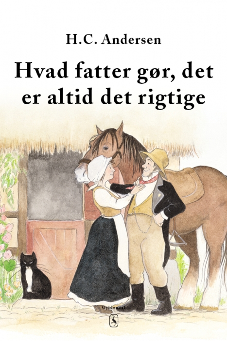 h. c. andersen Hvad fatter gør, det er altid det rigtige (e-bog) på bogreolen.dk