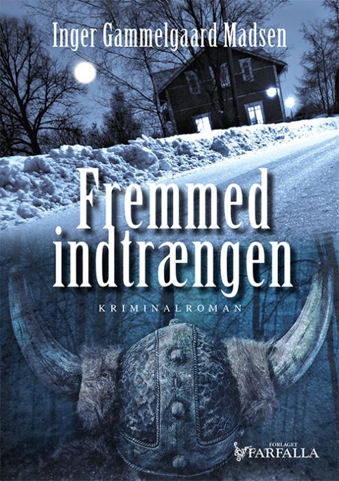 Image of   Fremmed indtrængen (E-bog)