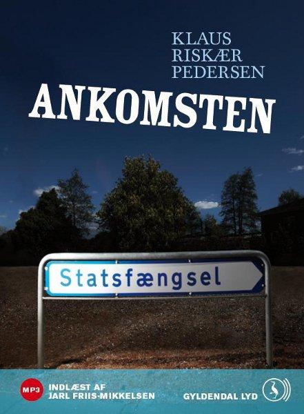 klaus  riskær pedersen Ankomsten (lydbog) på bogreolen.dk