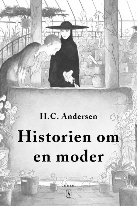 h. c. andersen – Historien om en moder (e-bog) fra bogreolen.dk