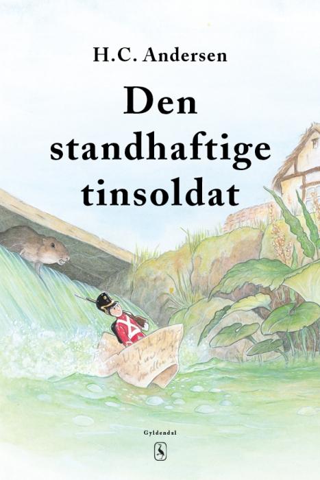 h. c. andersen – Den standhaftige tinsoldat (e-bog) fra bogreolen.dk