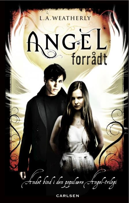 l.a. weatherly – Angel 2 - forrådt (e-bog) på bogreolen.dk
