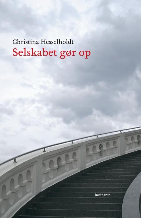 christina hesselholdt Selskabet gør op (e-bog) fra bogreolen.dk