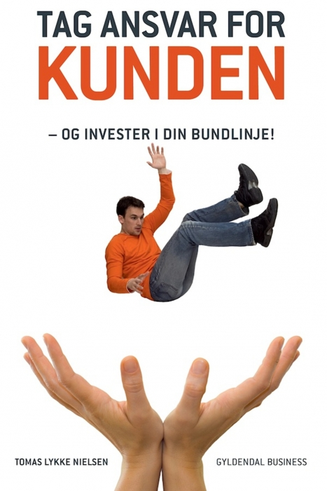 Tag ansvar for kunden (e-bog) fra tomas lykke nielsen fra bogreolen.dk
