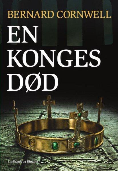 bernard cornwell En konges død (lydbog) på bogreolen.dk