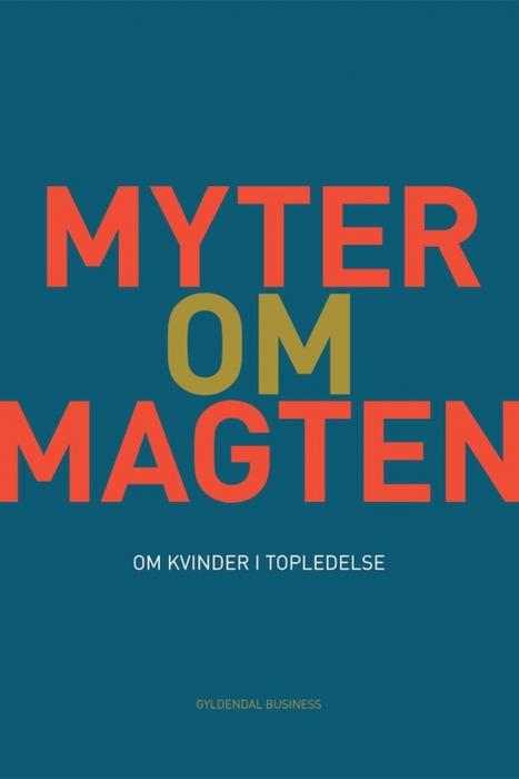 karen wibling solgård – Myter om magten (e-bog) på bogreolen.dk