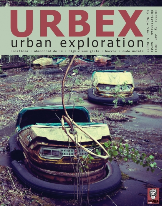 jan emil christiansen – Urbex - urban exploration (e-bog) fra tales.dk