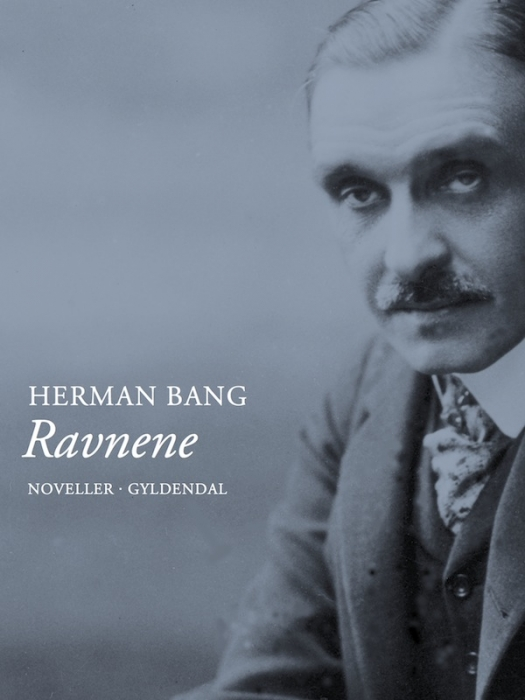Ravnene (e-bog) fra herman bang fra bogreolen.dk