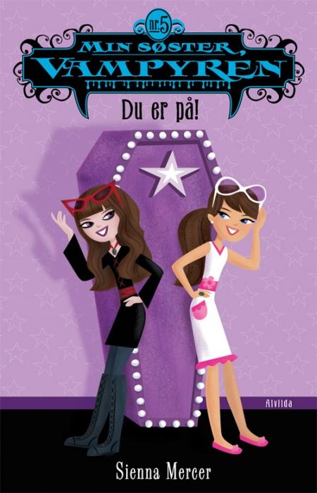 sienna mercer Min søster, vampyren 5: du er på! (e-bog) fra bogreolen.dk