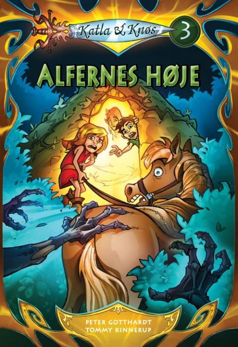 Katla og Knøs 3: Alfernes høje (E-bog)