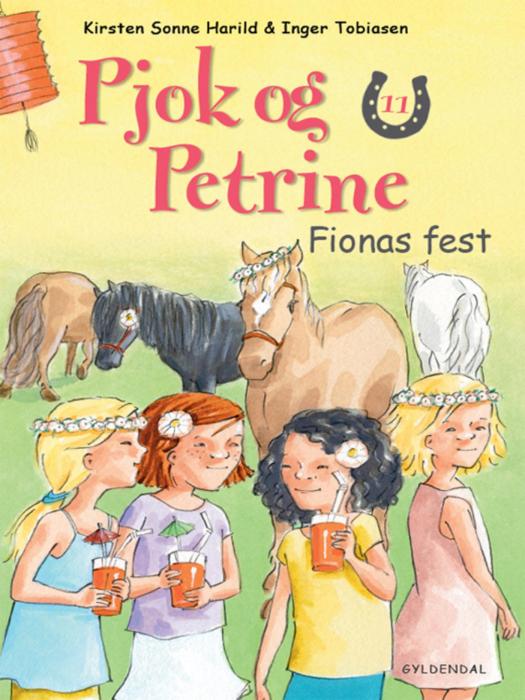 pjok og petrine 11 - fionas fest (e-bog) fra kirsten sonne harild