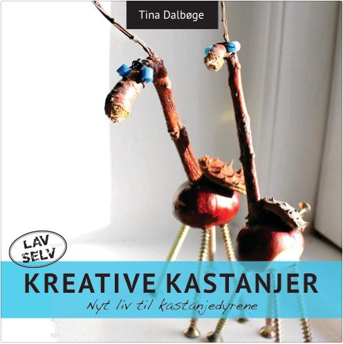Kreative Kastanjer (E-bog)
