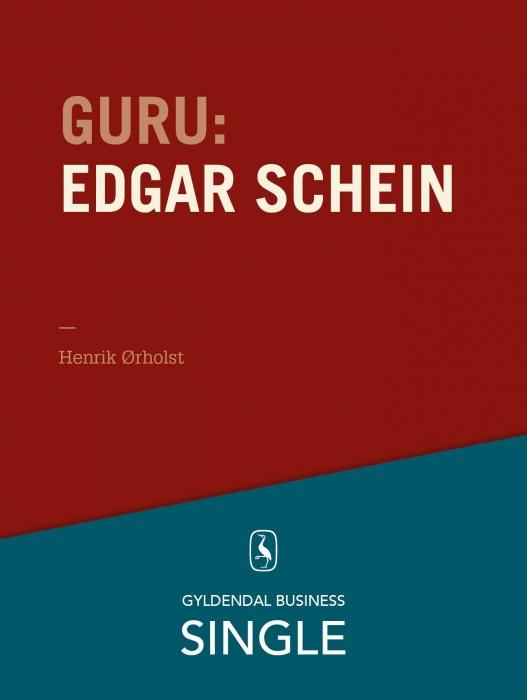 henrik ørholst Guru: edgar schein - kultur og psykologi (e-bog) fra bogreolen.dk