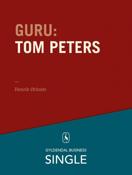 henrik ørholst – Guru: tom peters - krøllet habit og krøllet hjerne (e-bog) på bogreolen.dk