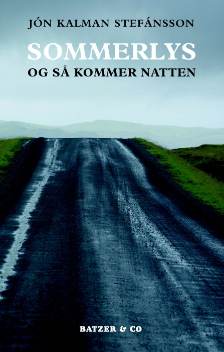 Sommerlys, og så kommer natten (e-bog) fra jón kalman stafánsson på bogreolen.dk