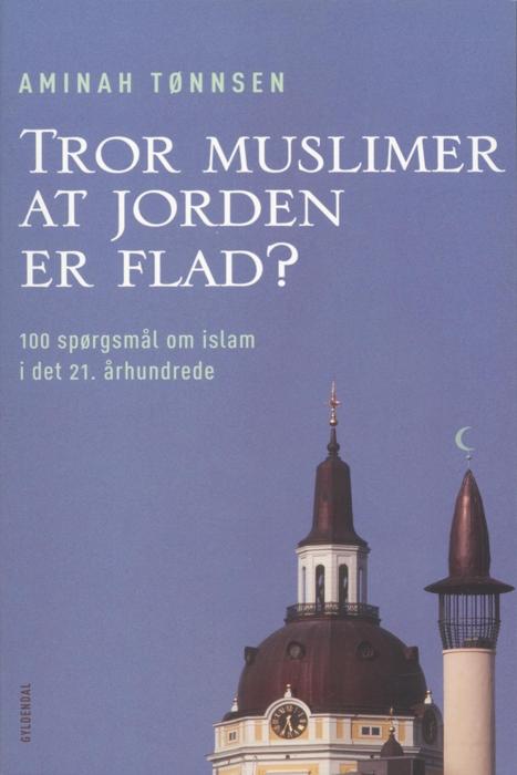 Image of Tror muslimer at jorden er flad? (E-bog)