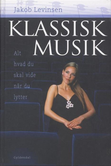 jakob levinsen – Klassisk musik (e-bog) fra bogreolen.dk