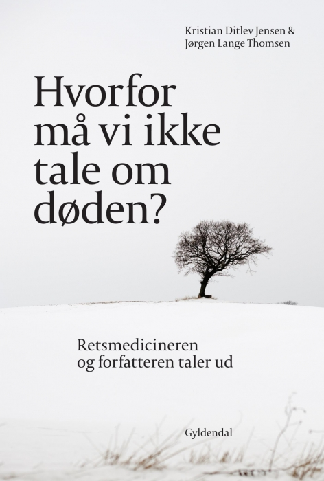 Hvorfor må vi ikke tale om døden? (e-bog) fra kristian ditlev jensen på tales.dk