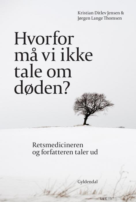 kristian ditlev jensen – Hvorfor må vi ikke tale om døden? (e-bog) fra bogreolen.dk