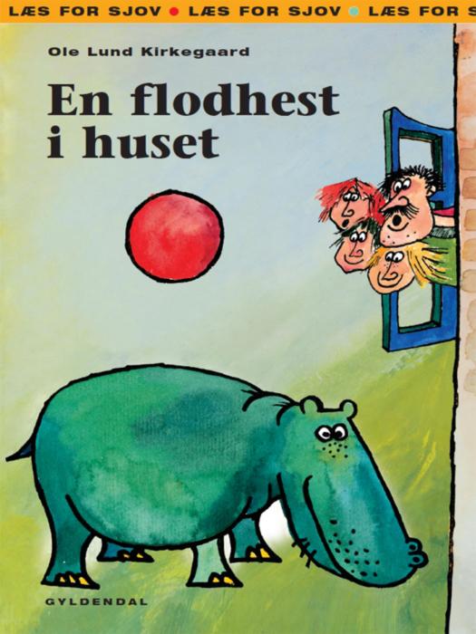 Image of   En flodhest i huset (E-bog)