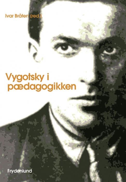 ivar bråten Vygotsky i pædagogikken (e-bog) på bogreolen.dk
