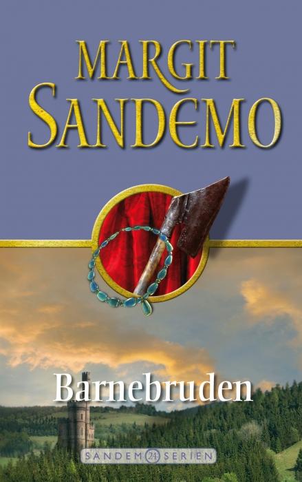 Sandemoserien 24 - barnebruden (e-bog) fra margit sandemo på bogreolen.dk
