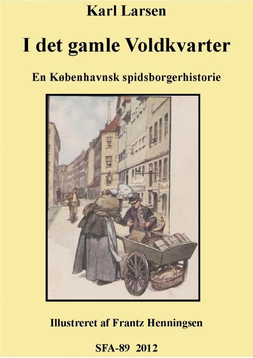 karl larsen – I det gamle voldkvarter (e-bog) på bogreolen.dk