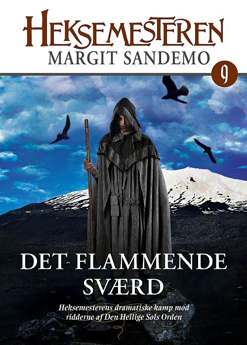 Heksemesteren 09 - det flammende sværd (e-bog) fra margit sandemo på bogreolen.dk