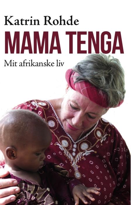 katrin rohde Mama tenga (e-bog) på bogreolen.dk