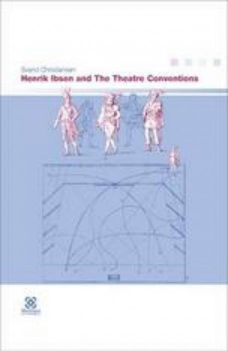 svend christiansen – Henrik ibsen and the theatre conventions (e-bog) på tales.dk