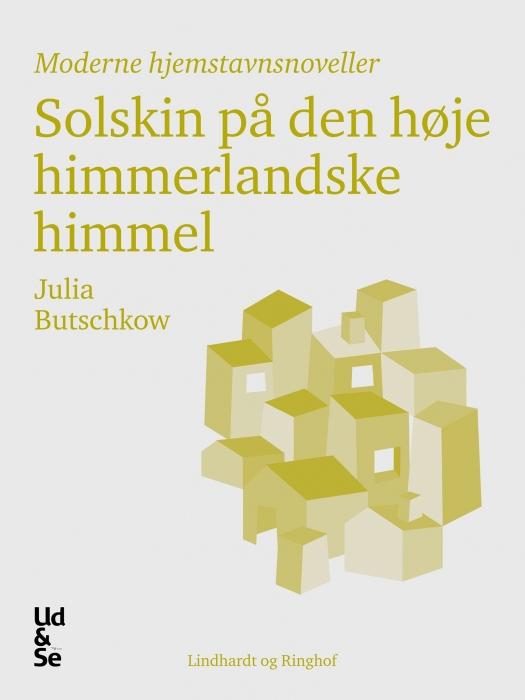 julia butschkow Solskin på den høje himmerlandske himmel (e-bog) fra bogreolen.dk