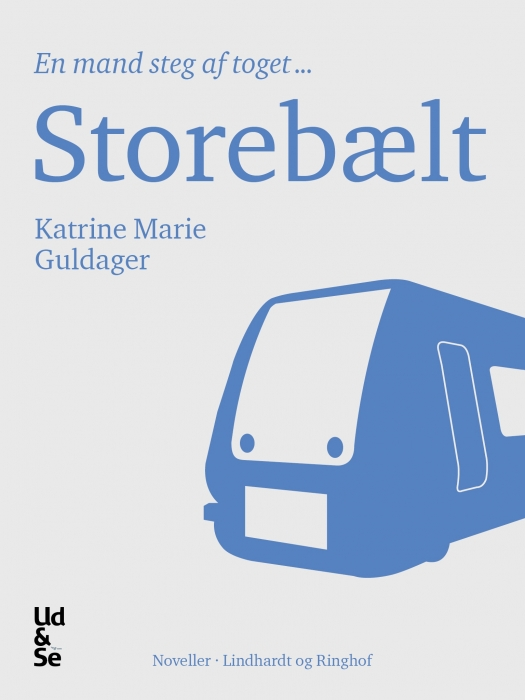 Storebælt (e-bog) fra katrine marie guldager på bogreolen.dk